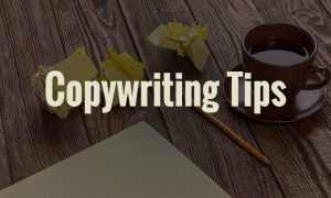 Copywriting Tips: How to Craft Copy that Sells